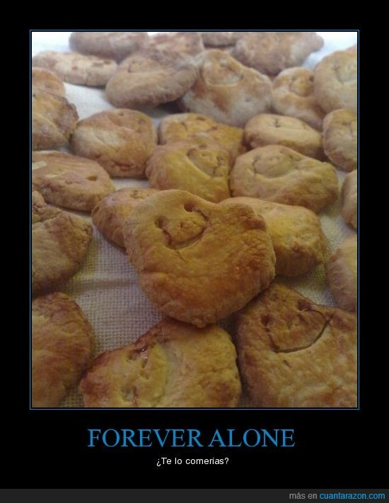 comer,cookies,forever alone,galletitas