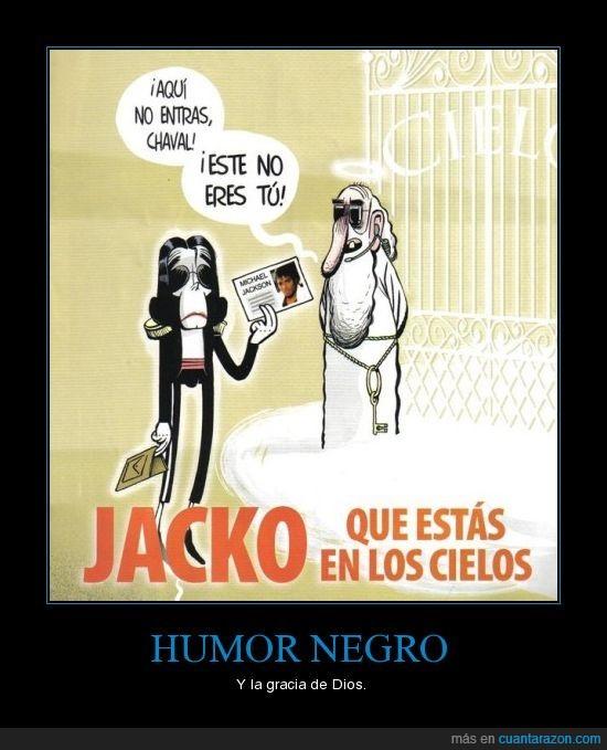 dios,humor negro,michael jackson,paso