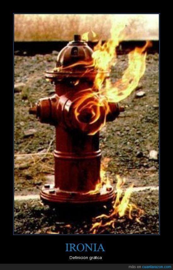 definición gráfica,fuego,ironia