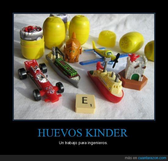 Huevos Kinder,Ingenieros