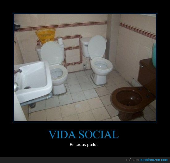 Baño,inodoros,vida social