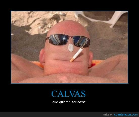 calva,cara,cigarro,gafas