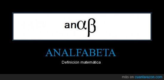 alfa,analfabeta,beta,fuuuuuck,matemáticas