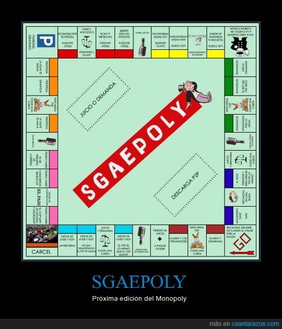 cabrones,ESPAÑA,ladrones,monopoly,sgae,sgaepoly