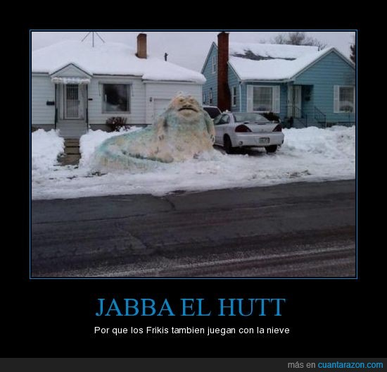 friki,jabba,jugar,nieve,star wars