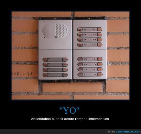abrir,automático,inmemoriales,portero,puertas,telefonillo,tiempos,Yo