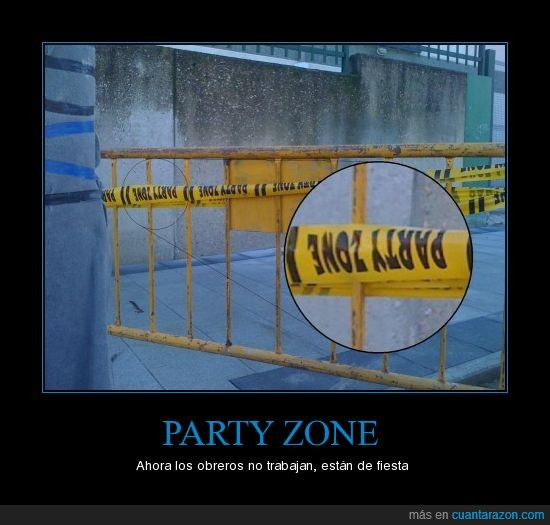 fiesta,obreros,party,zone