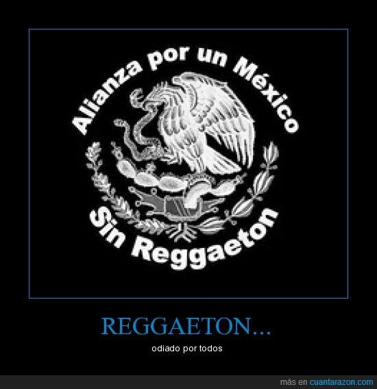 mexico,odio,reggeton