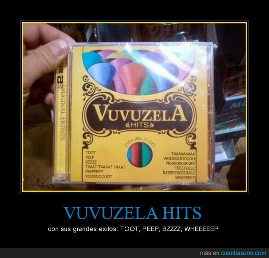 cd,exitos,hits,vuvuzela,wtf