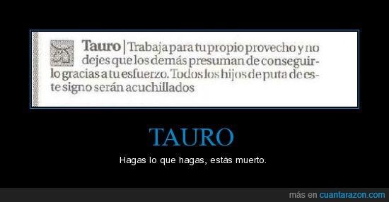 acuchillado,horóscopo,Tauro