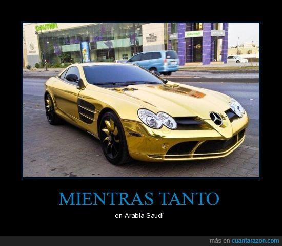 arabia,coche,mercedes,mientras,oro,saudi,tanto