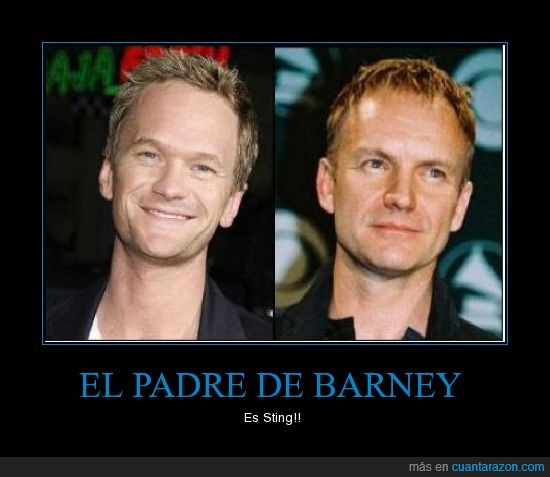 Barney Stinson,CCAVM,Neil Patrick Harris,padre,Sting