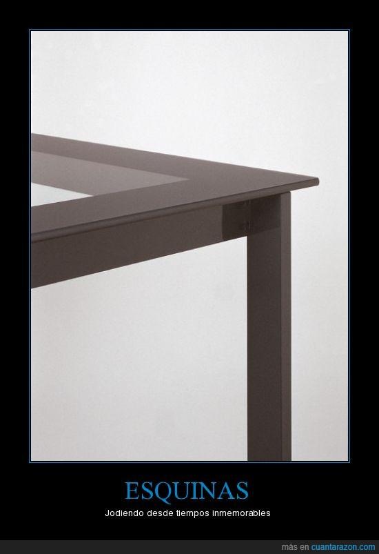 esquinas,joder,mesa