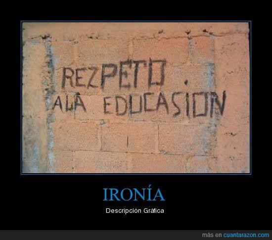 educación,faltas,ironía,ortografía