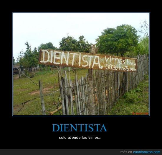 cartel,dentista,dientista,viernes