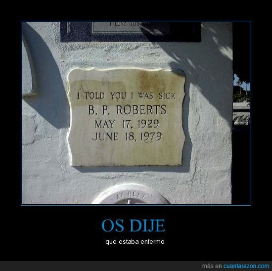 enfermo,lápida,muerte