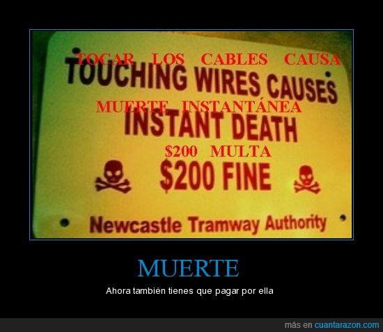 cable,cartel,muerte,multa