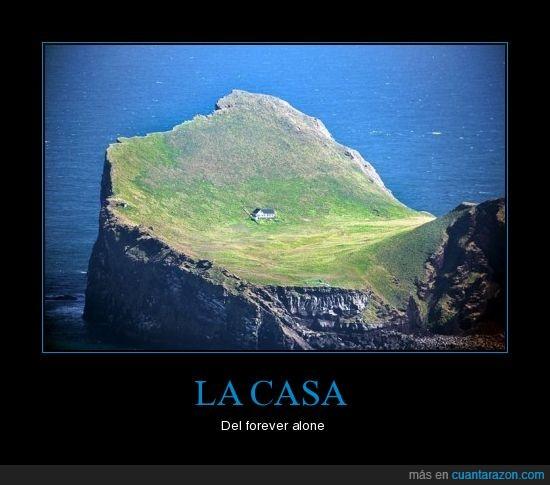 alone,casa,forever,isla