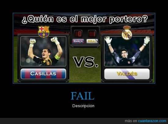 barça,casillas,fail,madrid,porteros,valdés