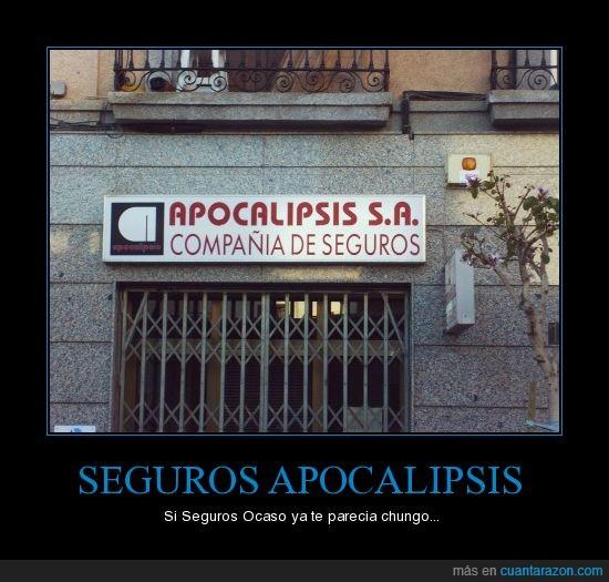 Almeria,apocalipsis,seguros