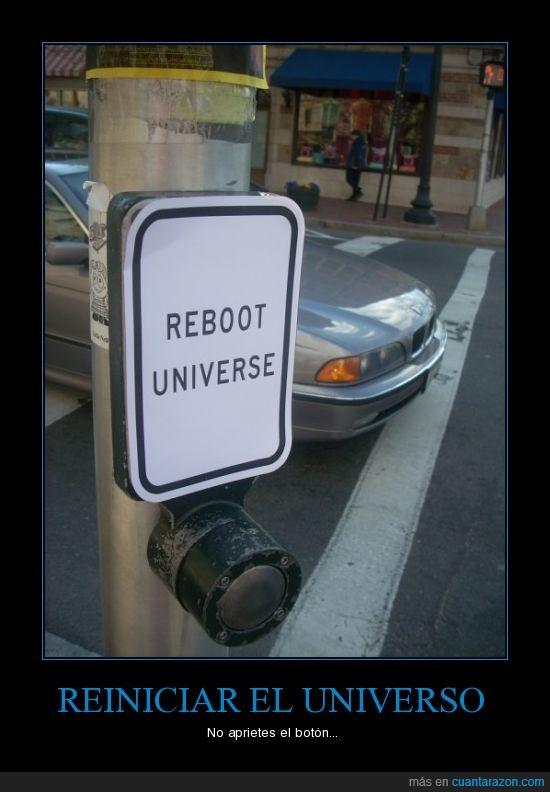 botón,reiniciar,universo