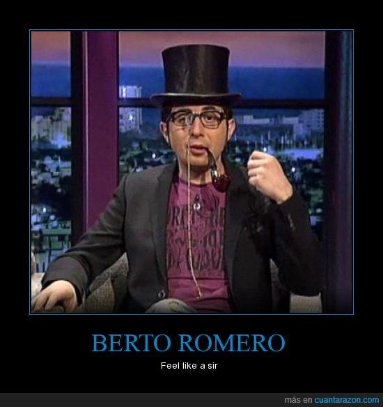 berto,buenafuente,feel like a sir,meme