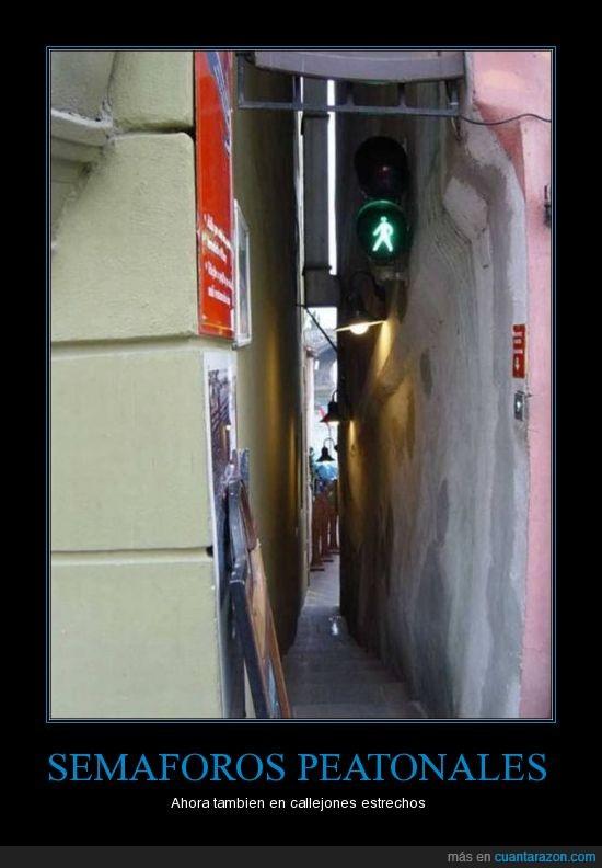 callejones,joder,peatonales,semaforos
