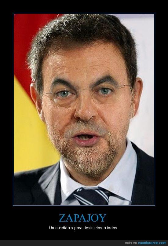 Rajoy,Zapajoy,Zapatero