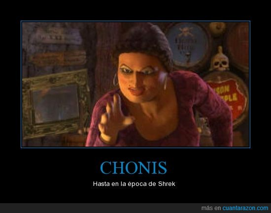 cani,choni,chonis,shrek