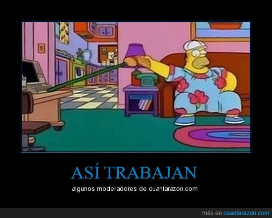 cuantarazon,homer,moderadores,simpsons