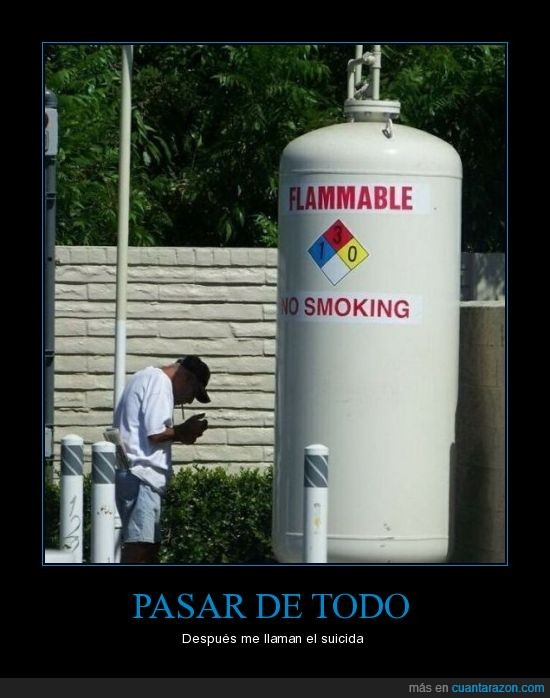 Fumar,Inflamable,Morir,Nivel,Pasotas,Suicida
