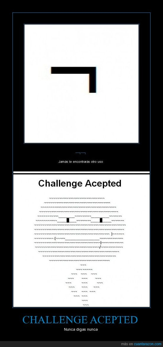 Challenge acepted,nunca,¬