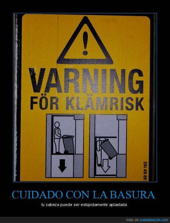 aplastada,basura,cabeza,cuidado,sueco,varning,warning