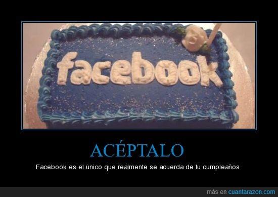 cumpleaños,Facebook,recuerda,unico,verdad