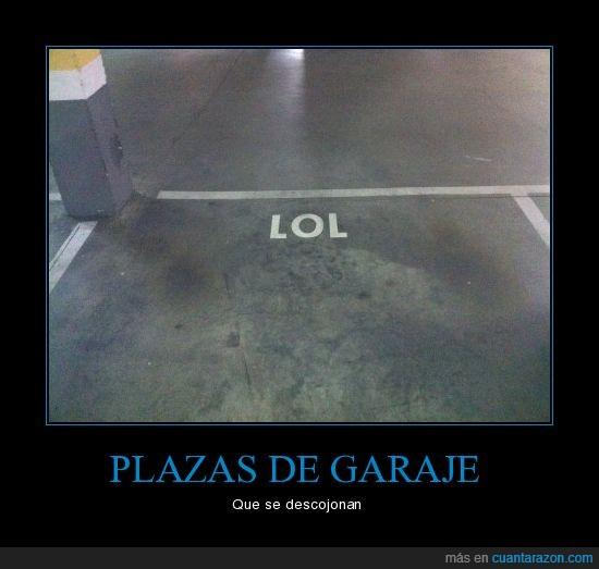 garaje,lol,plaza