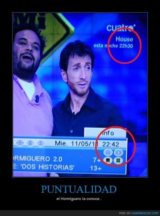 conocimiento,Hormiguero,House,Pablo Motos,puntualidad,zoologico