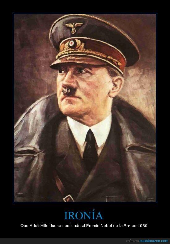 hitler,ironía,nobel,paz