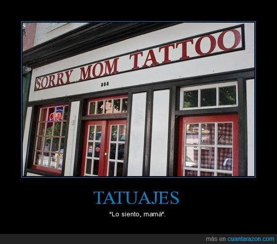 madre,siento,sorry mom,tattoo,tienda