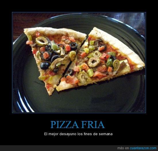 desayuno,fría,pizza,resaca,restos