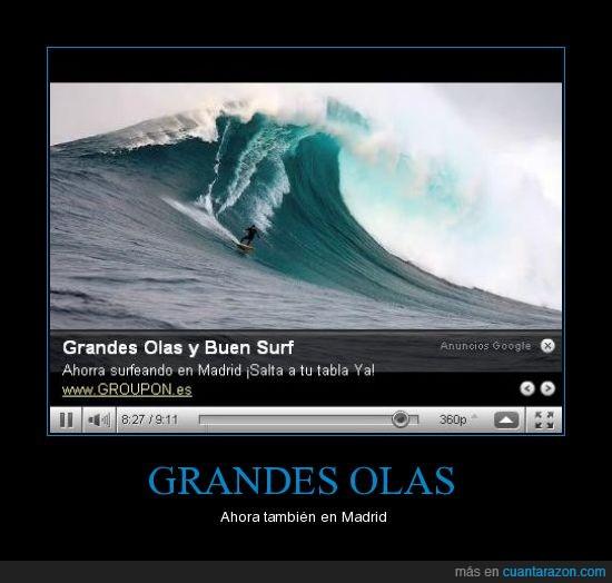 grandes olas,madrid,surf,youtube
