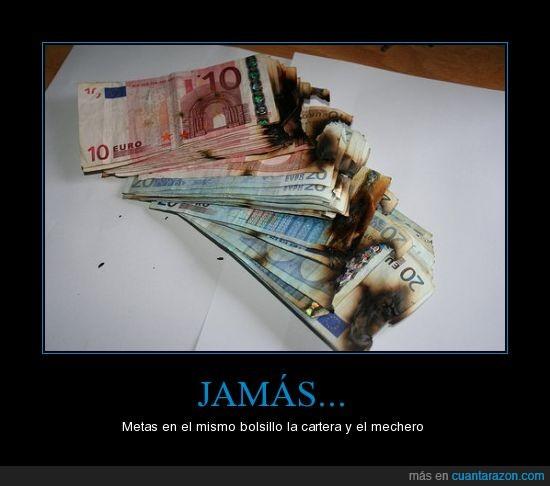 dinero,euros,fuego,jamás,quemar