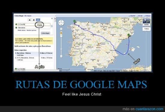A Coruña,A pie,Barcelona,Caminar sobre el agua,Feel like,Google Maps,Jesucristo,WTF