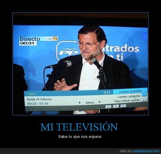 huída,infierno,PP,Rajoy,televisión