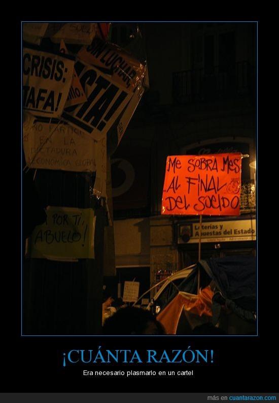 acampadasol,final,mes,nolesvotes,nonosvamos,spanishrevolution,sueldo