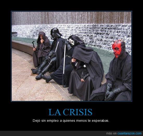Crisis,Empleo,Friki,Sith,Star wars