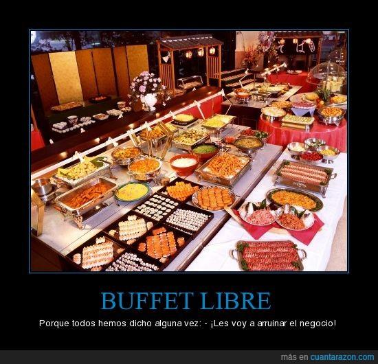 arruinar,buffet,libre,negocio
