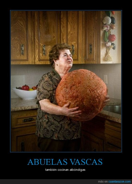 abuelas,albóndigas,vascas