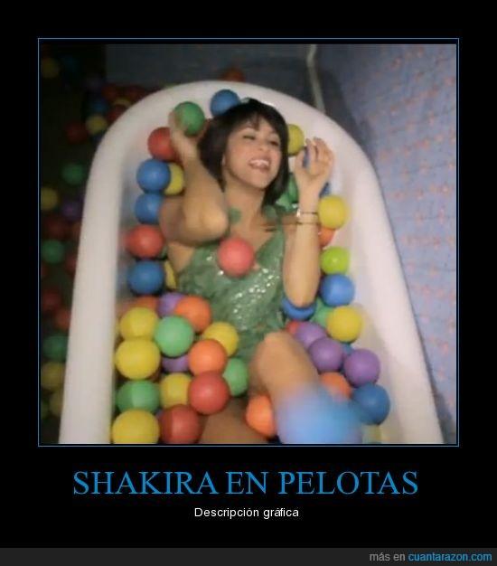 pelotas,shakira