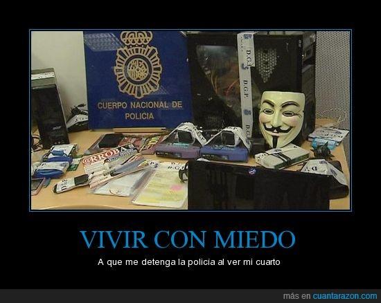 anonymous,incautado,material,miedo,policia