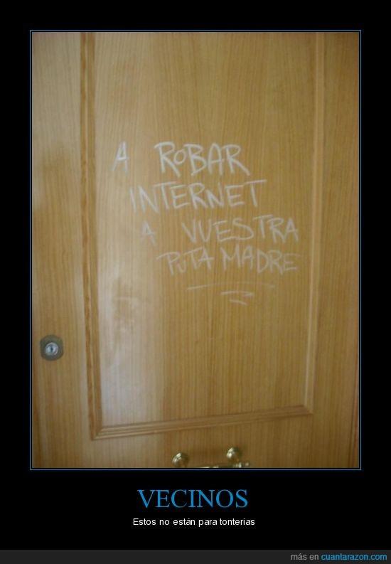internet,robar,vecinos